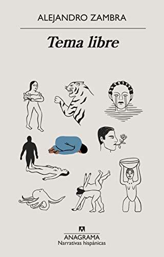 Tema libre (Narrativas hispánicas nº 627) (Spanish Edition)