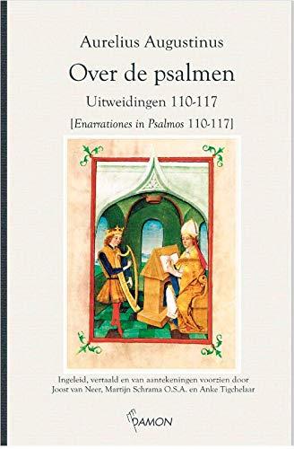 Over de psalmen: Uitweidingen 110-117 (Augustinus uitgaven)