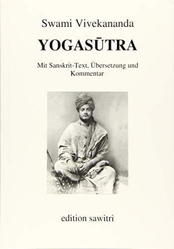 Yogasutra: Mit Sanskrit-Text, Übersetzung und Kommentar