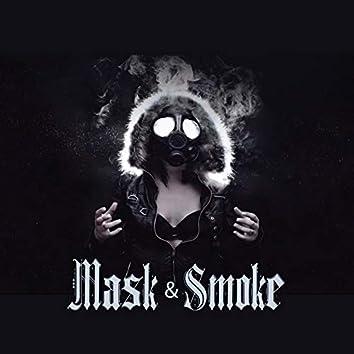 Mask & Smoke