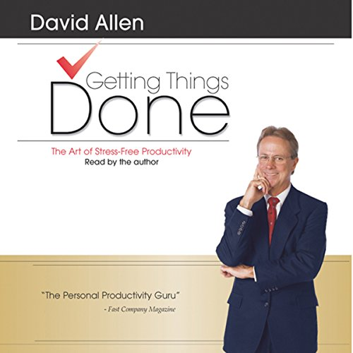 Getting Things Done     The Art of Stress-Free Productivity              Written by:                                                                                                                                 David Allen                               Narrated by:                                                                                                                                 David Allen                      Length: 2 hrs and 47 mins     2 ratings     Overall 5.0