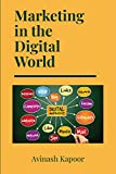 Marketing in the Digital World (ISSN) (English Edition)
