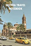Eritrea Travel Notebook: Notebook|Journal| Diary/ Lined - Size 6x9 Inches 100 Pages