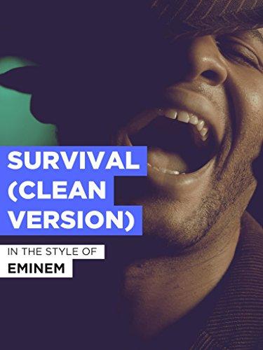 Survival (Clean Version) im Stil von