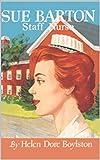 Sue Barton Staff Nurse eBook (Sue Barton Nurses Series eBook 7)
