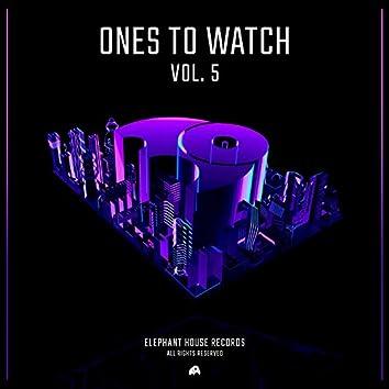 Ones to WatchVOL.5