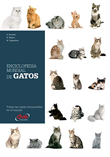 Enciclopedia mundial de gatos eBook: Brunetti, B., Magno, N ...