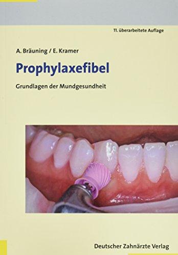Prophylaxefibel: Grundlagen der Mundgesundheit