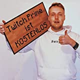 Twitch Prime ist kostenlos [Explicit]
