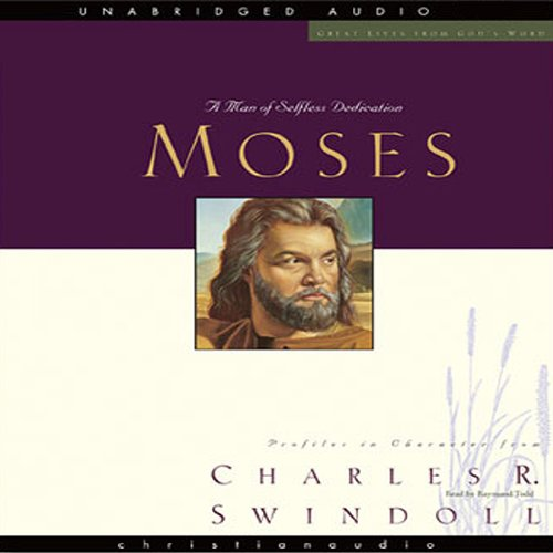 Great Lives     Moses: A Man of Selfless Dedication              Written by:                                                                                                                                 Charles Swindoll                               Narrated by:                                                                                                                                 Raymond Todd                      Length: 12 hrs and 45 mins     Not rated yet     Overall 0.0