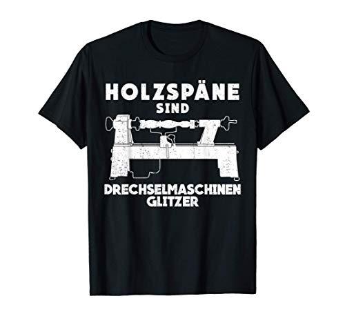 Drechsler & Drechseln lustig Witz Spruch T-Shirt