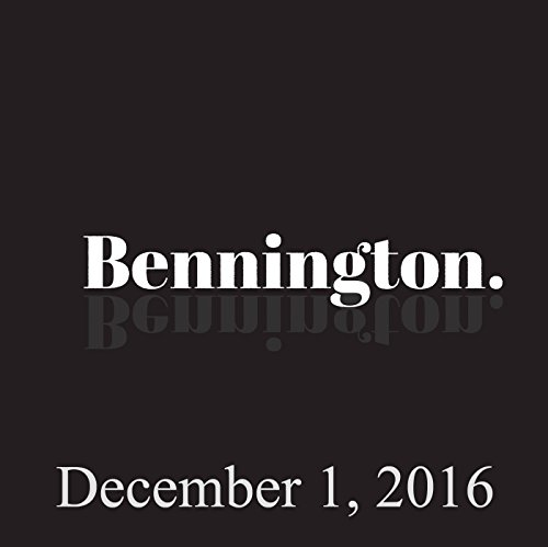 Bennington, December 1, 2016 audiobook cover art