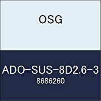 OSG 超硬ドリル ADO-SUS-8D2.6-3 商品番号 8686260