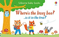 Where's the Busy Bee? (Usborne Baby Books)