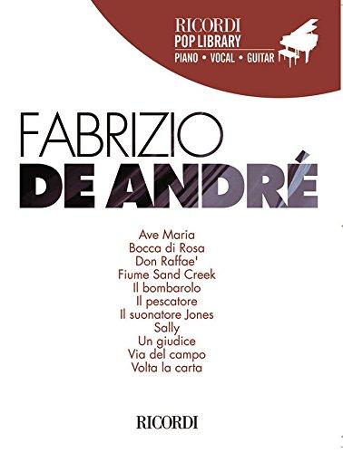 Fabrizio De André. Ricordi Pop Library. Spartito per pianoforte, voce e chitarra. Contiene i testi