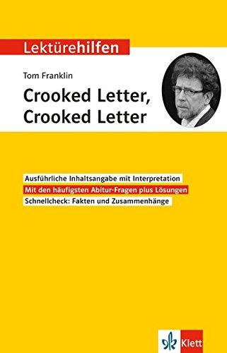 Klett Lektürehilfen Tom Franklin, Crooked Letter, Crooked Letter: Interpretationshilfe für Oberstufe und Abitur in englischer Sprache
