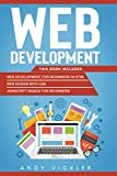 Web development: This book includes : Web development for Beginners in HTML + Web design with CSS + Javascript basics for Beginners