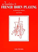 Foundation to French Horn Playing - An Elementary Method