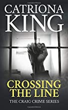 Crossing The Line (The Craig Crime Series)