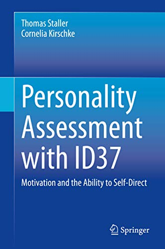 Personality Assessment with ID37: Motivation and the Ability to Self-Direct (English Edition)