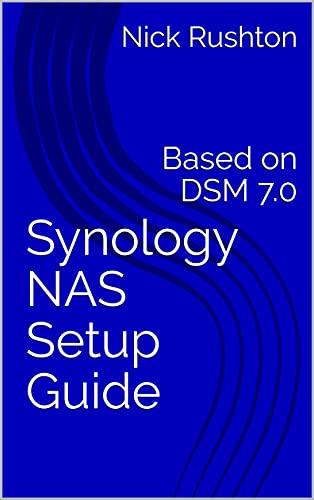 Synology NAS Setup Guide: Based on DSM 7.0