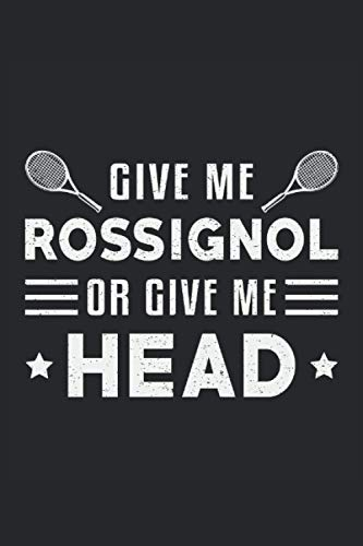 GIVE ME ROSSIGNOL OR GIVE ME HEAD: Address Book and Password Keeper Address Book Alphabetical Tabs (6x9 inches) with 120 pages in the Tennis Player Players Sports Game Design