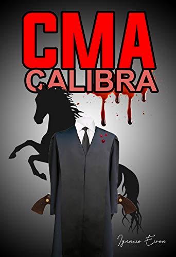 CMA Calibra de Ignacio Eiroa Torres