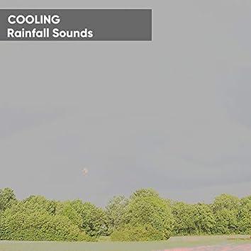 Cooling Rainfall Sounds