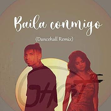 Baila Conmigo (DanceHall Remix)