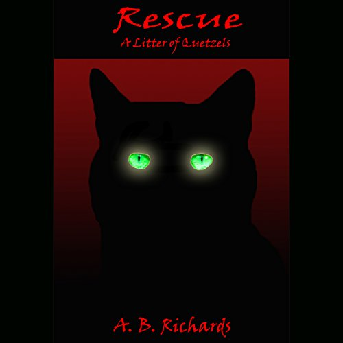 Rescue: A Litter of Quetzels cover art