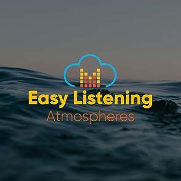 # Easy Listening Atmospheres