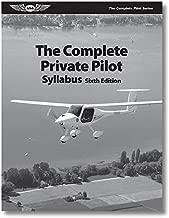 ASA The Complete Private Pilot Syllabus - 6th Edition