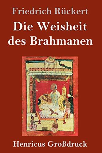 Die Weisheit des Brahmanen (Großdruck)