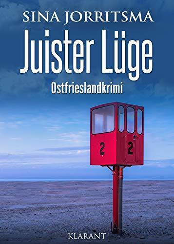 Juister Lüge. Ostfrieslandkrimi (Witte und Fedder ermitteln 7)