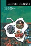 Jenseits der Öko-Nische (Themenhefte Schwerpunktprogramm Umwelt) (German Edition) - Alex Villiger