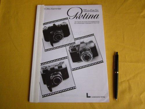 Die Kodak Retina Kamera. Ein Kapitel deutscher Kamerageschichte