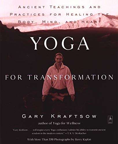 Compare Textbook Prices for Yoga for Transformation: Ancient Teachings and Practices for Healing the Body, Mind,and Heart Compass Illustrated Edition ISBN 9780140196290 by Kraftsow, Gary
