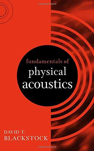 Fundamentals of Physical Acoustics