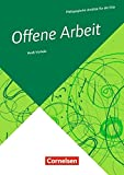 Pädagogische Ansätze für die Kita: Offene Arbeit (4. Auflage): Buch