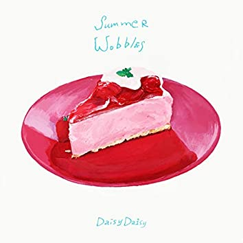 Summer Wobbles