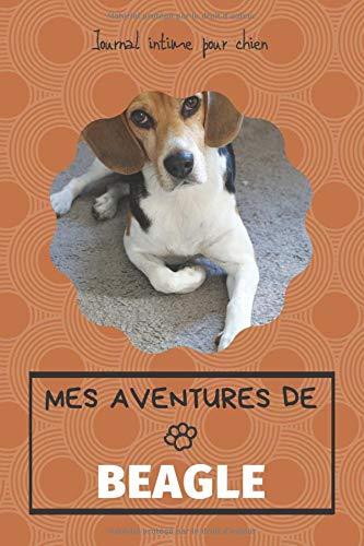 Mes Aventures de Beagle: Carnet de notes ligné 100 pages pour raconter les histoires de votre Beagle PDF Books