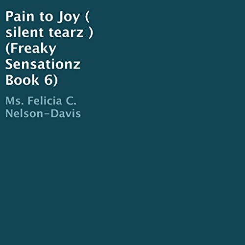 Pain to Joy (Silent Tearz) audiobook cover art