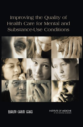 Improving the Quality of Health Care for Mental and Substance-Use Conditions (Quality Chasm)
