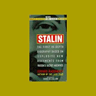 Stalin     The First In-depth Biography Based on Explosive New Documents from Russia's Secret Archives              By:                                                                                                                                 Edvard Radzinsky                               Narrated by:                                                                                                                                 David McCallum                      Length: 6 hrs and 17 mins     176 ratings     Overall 4.2
