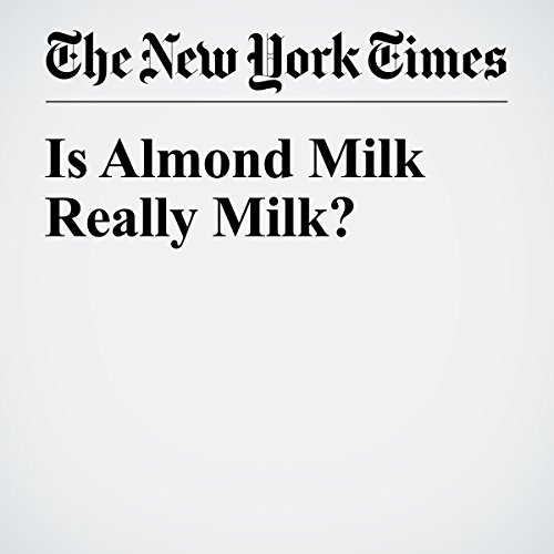Is Almond Milk Really Milk? copertina
