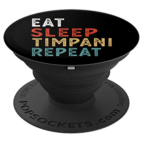 Vintage Eat Sleep Timpani Repeat Funny Timpani player music PopSockets Grip and Stand for Phones and Tablets