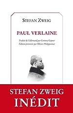 Paul Verlaine de Stefan Zweig