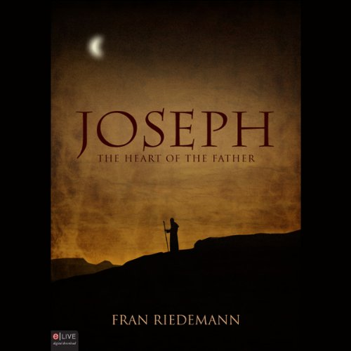Joseph: The Heart of the Father cover art