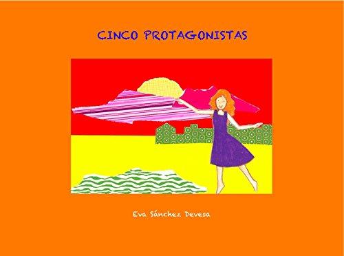 CINCO PROTAGONISTAS