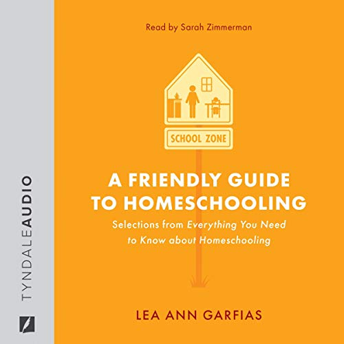 A Friendly Guide to Homeschooling cover art